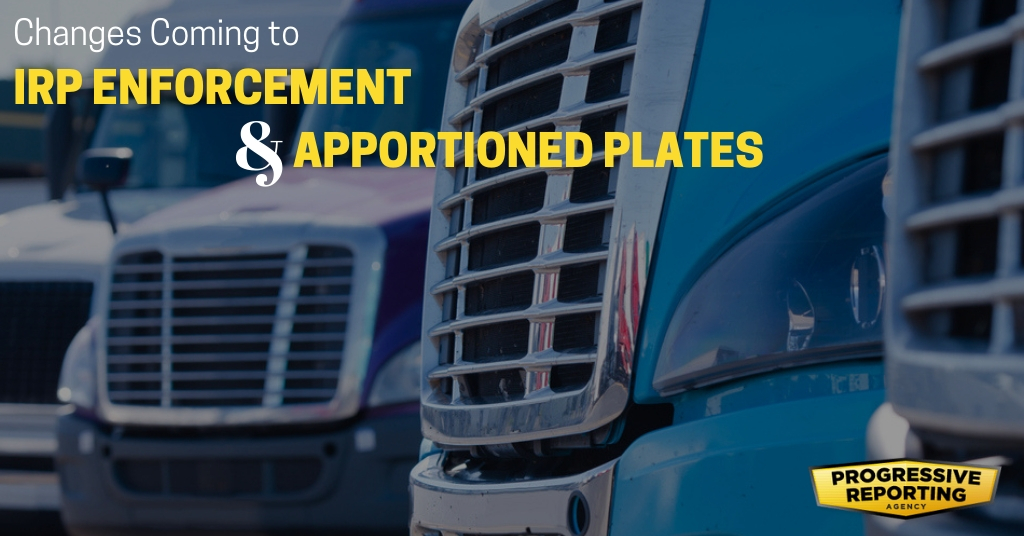 Changes Coming to IRP Enforcement and Apportioned Plates