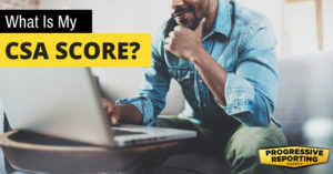 "A man using a computer with the text on the image ""What Is My CSA Score?"""