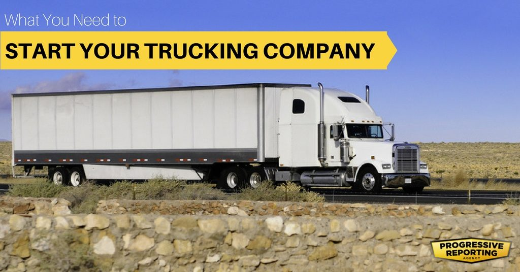 What you need to start your own trucking ompany
